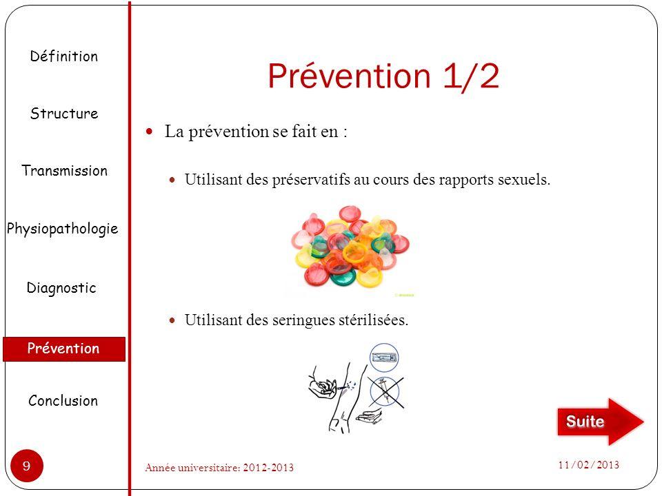 Prévention 1/2 La prévention se fait en :