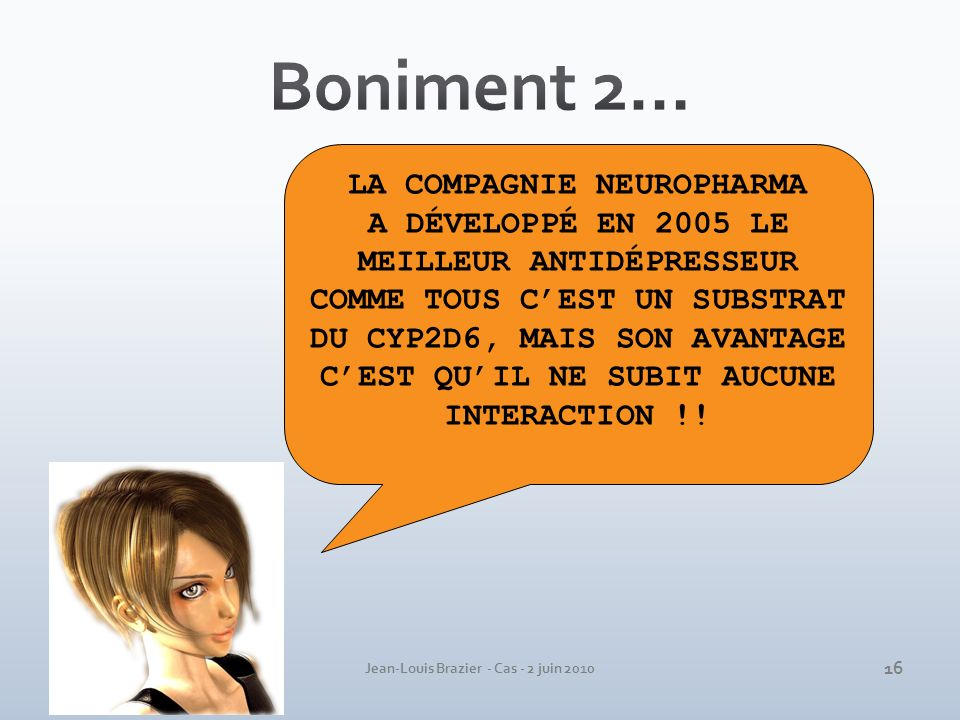 Boniment 2… LA COMPAGNIE NEUROPHARMA