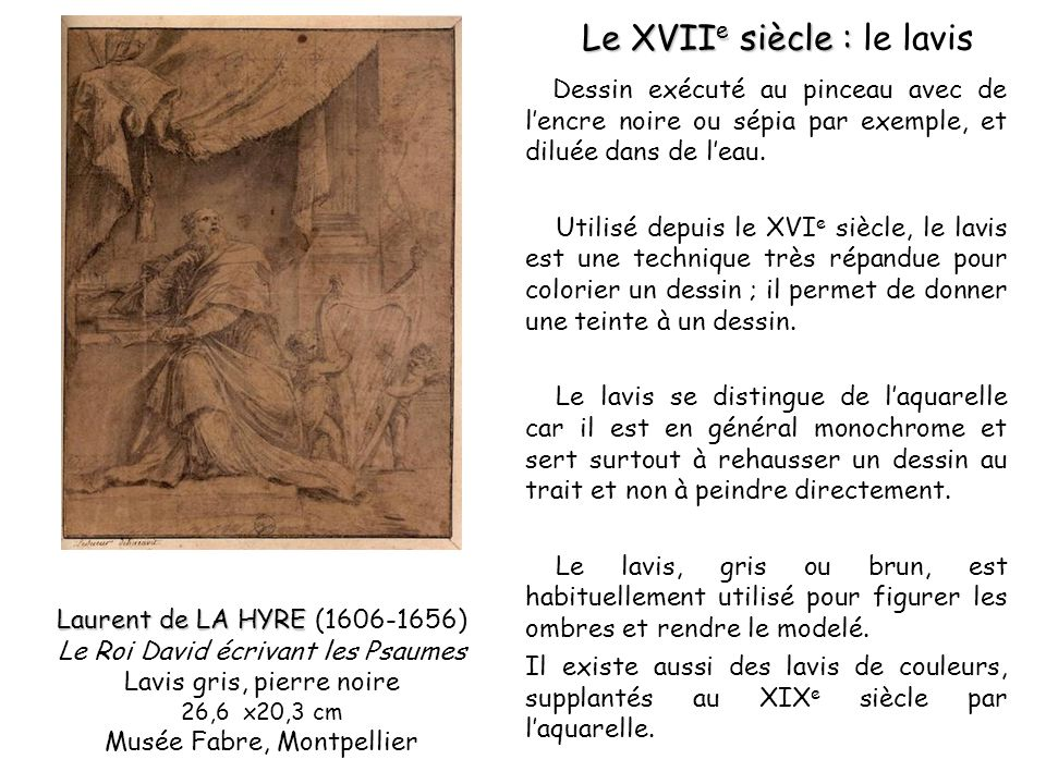 Le XVIIe siècle : le lavis