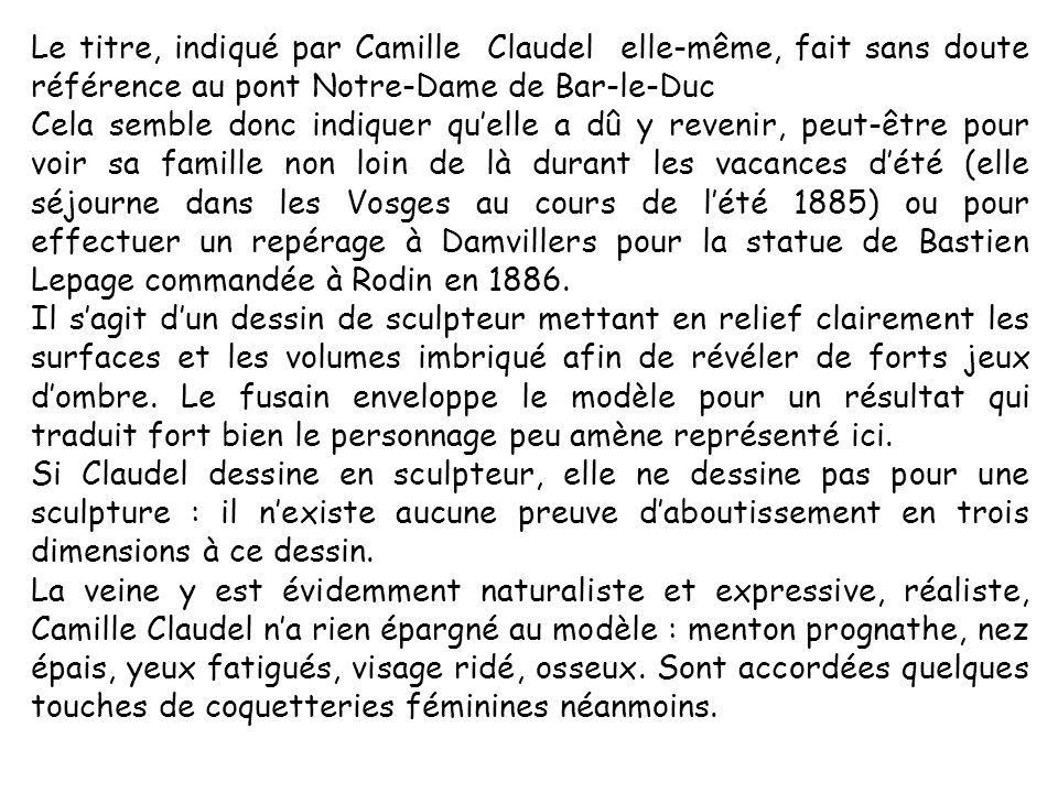 Le titre, indiqué par Camille Claudel elle-même, fait sans doute référence au pont Notre-Dame de Bar-le-Duc