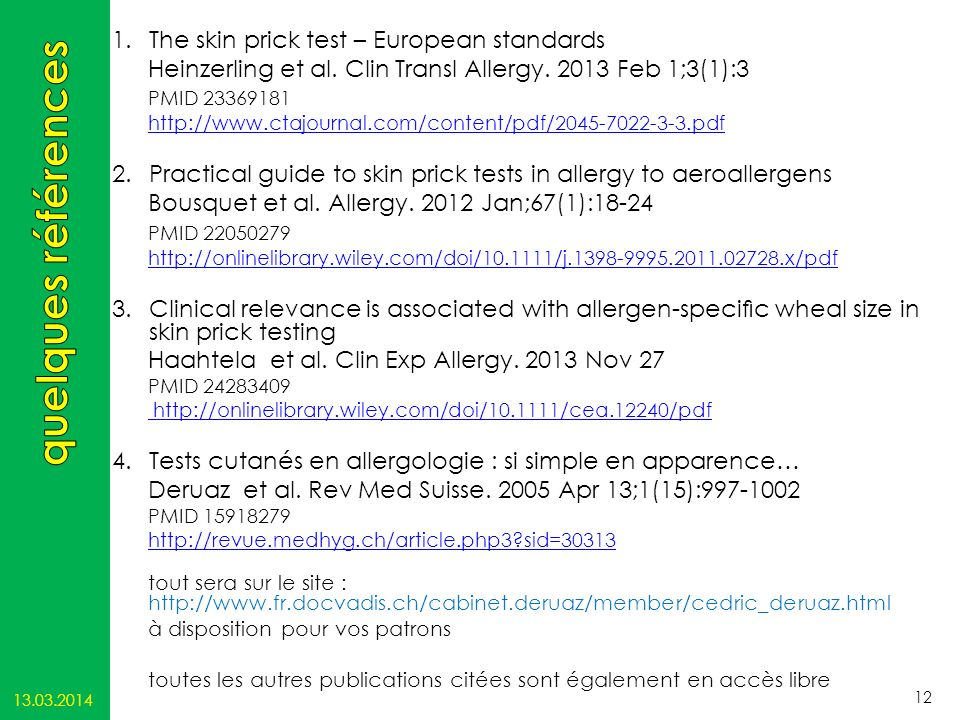 quelques références The skin prick test – European standards
