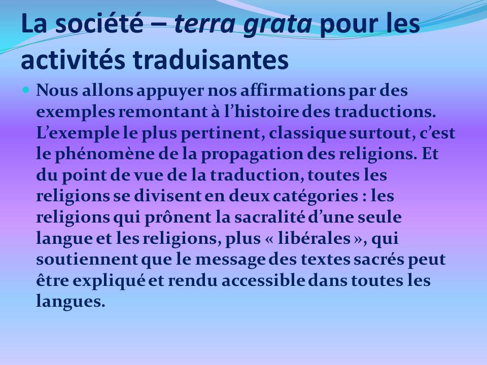 La société – terra grata pour les activités traduisantes