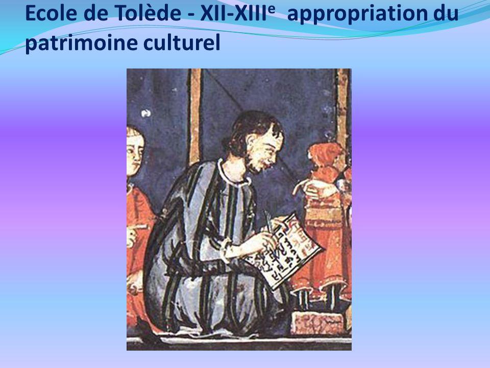 Ecole de Tolède - XII-XIIIe appropriation du patrimoine culturel