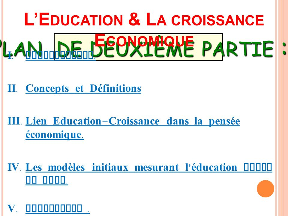 L'Education & La croissance Economique
