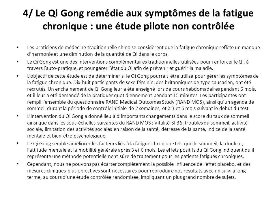 4/ Le Qi Gong remédie aux symptômes de la fatigue chronique : une étude pilote non contrôlée