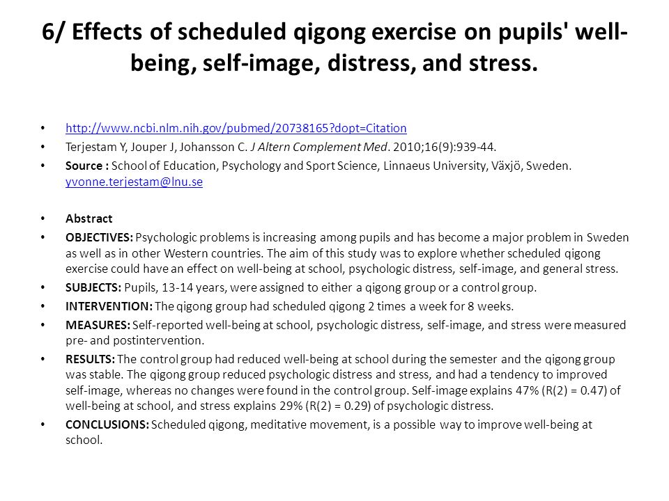 6/ Effects of scheduled qigong exercise on pupils well-being, self-image, distress, and stress.