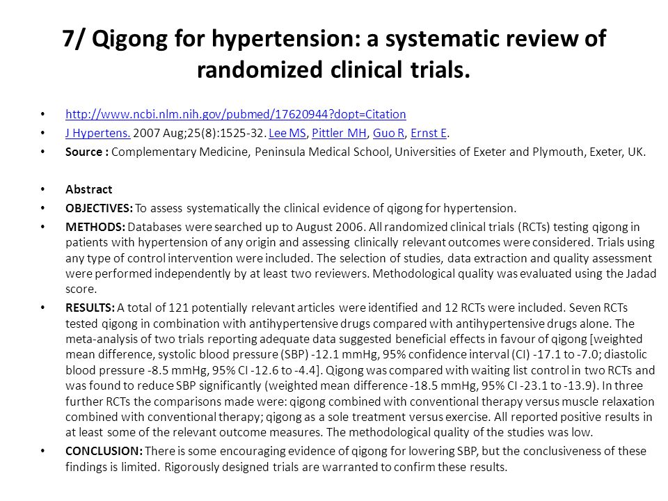 7/ Qigong for hypertension: a systematic review of randomized clinical trials.