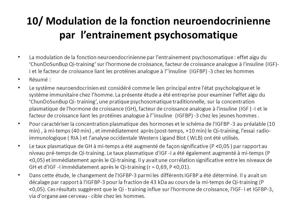 10/ Modulation de la fonction neuroendocrinienne par l'entrainement psychosomatique