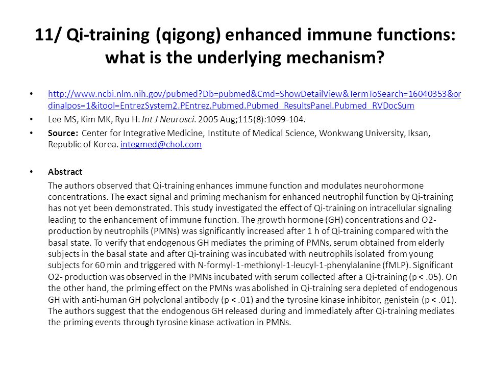 11/ Qi-training (qigong) enhanced immune functions: what is the underlying mechanism