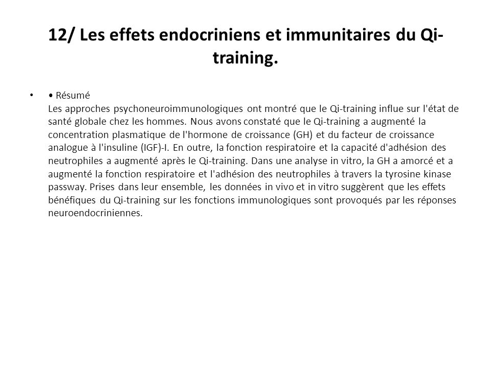 12/ Les effets endocriniens et immunitaires du Qi-training.