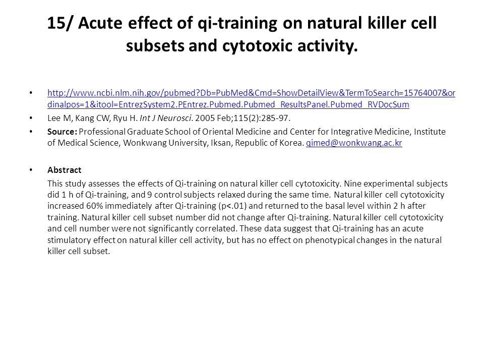 15/ Acute effect of qi-training on natural killer cell subsets and cytotoxic activity.