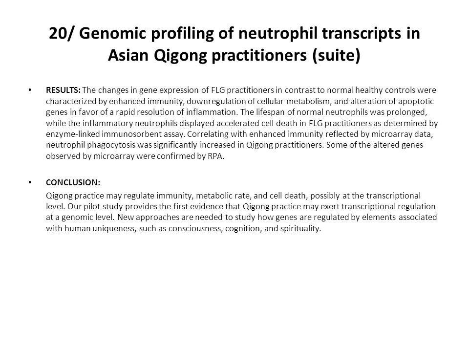 20/ Genomic profiling of neutrophil transcripts in Asian Qigong practitioners (suite)