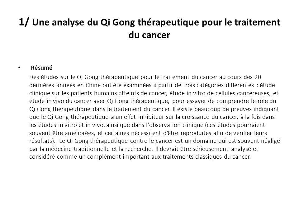 1/ Une analyse du Qi Gong thérapeutique pour le traitement du cancer