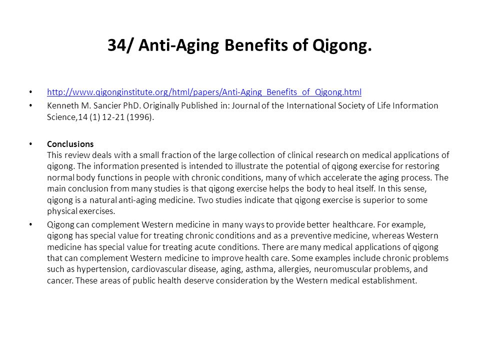 34/ Anti-Aging Benefits of Qigong.