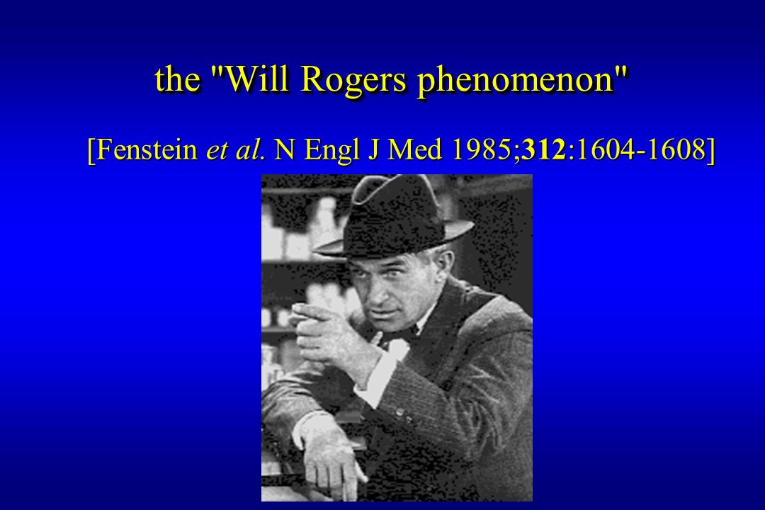 the Will Rogers phenomenon