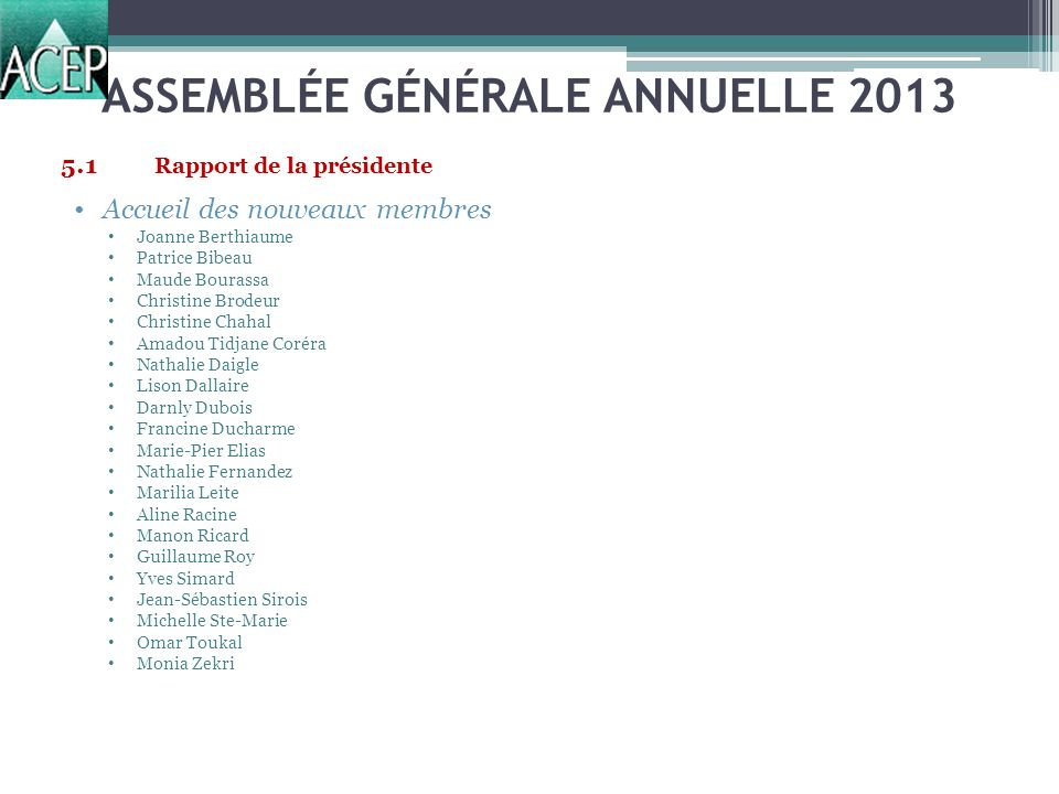 ASSEMBLÉE GÉNÉRALE ANNUELLE 2013