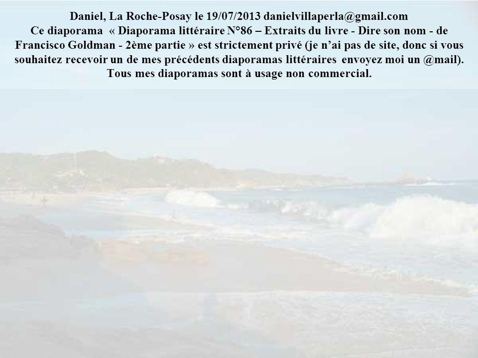 Daniel, La Roche-Posay le 19/07/2013 danielvillaperla@gmail