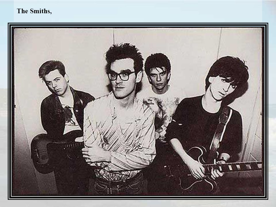 The Smiths,