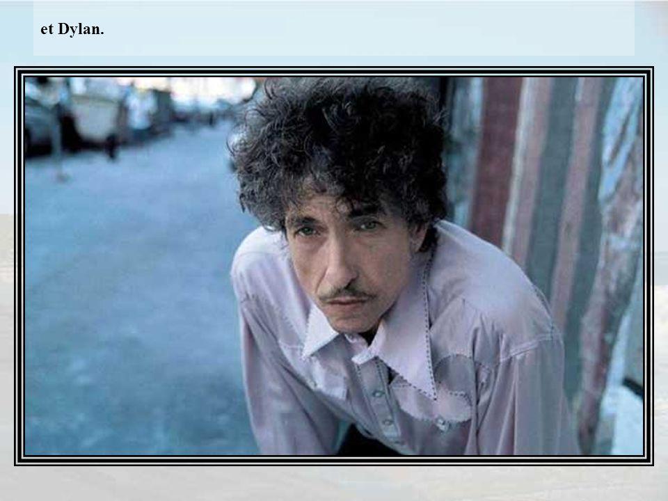 et Dylan.