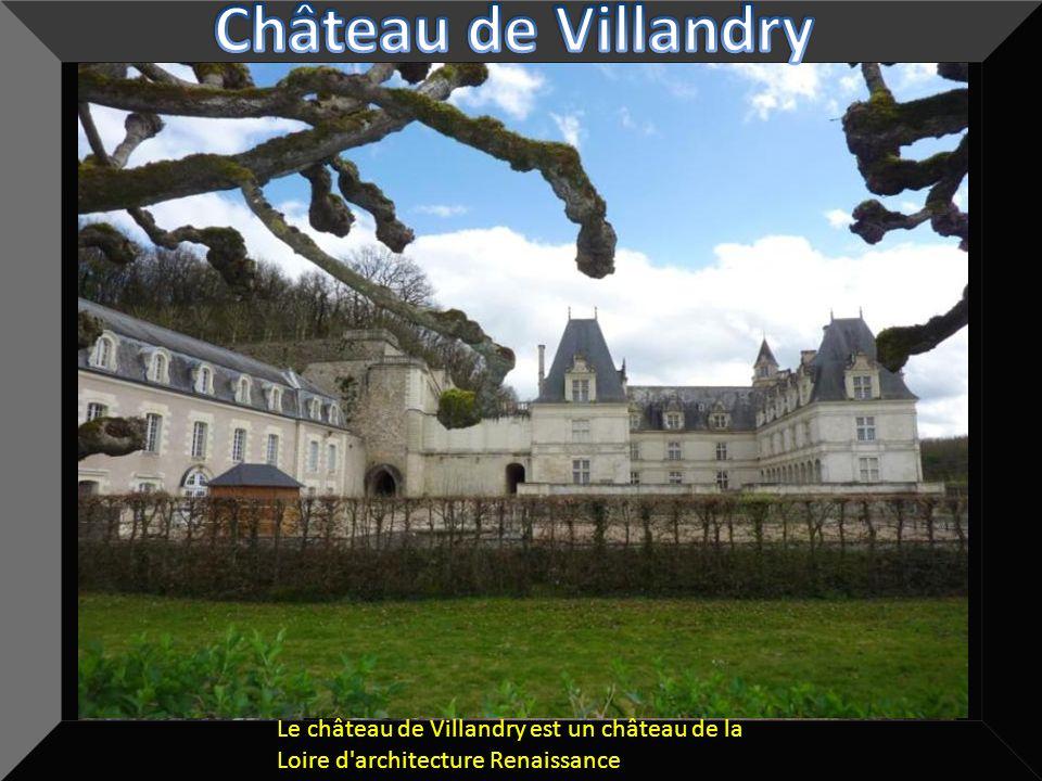 Château de Villandry Le château de Villandry est un château de la Loire d architecture Renaissance.