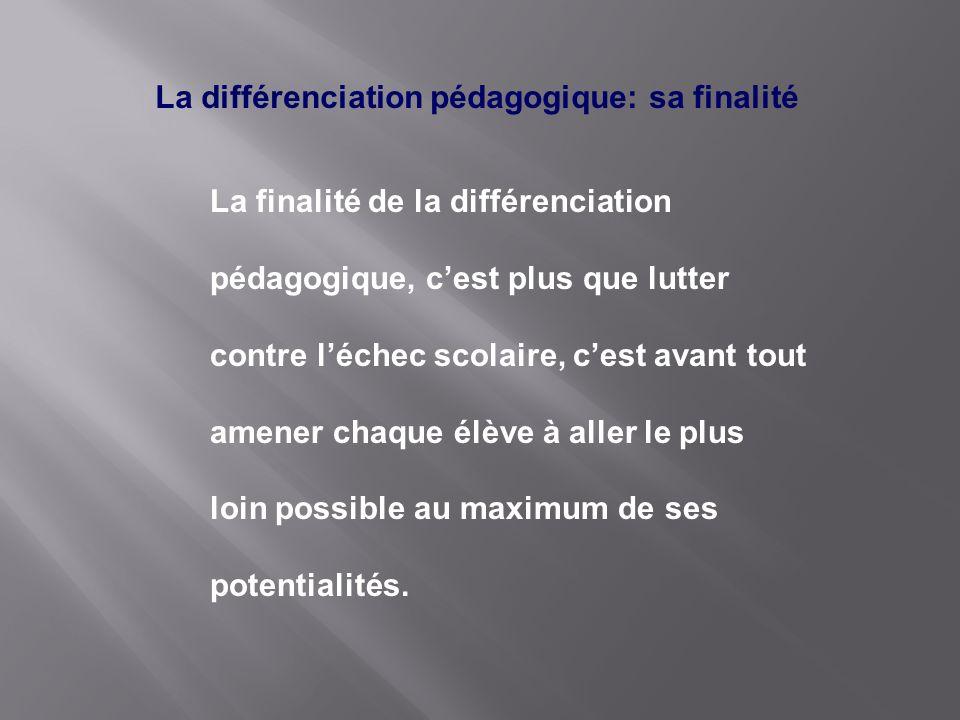 La différenciation pédagogique: sa finalité