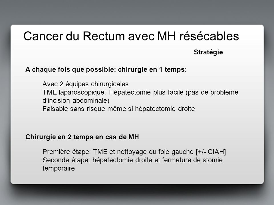 Cancer du Rectum avec MH résécables