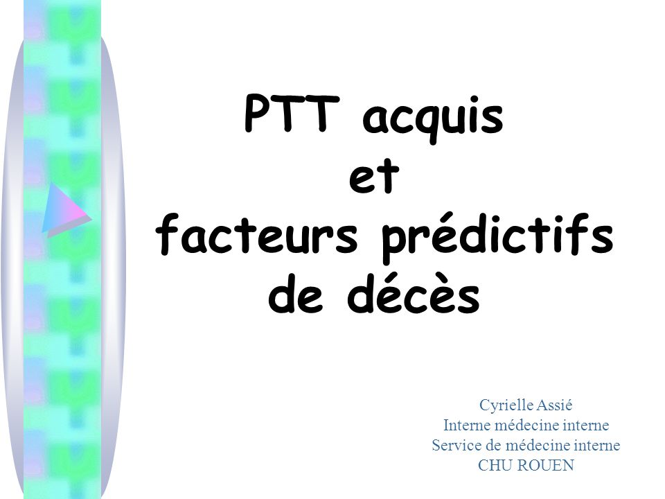 PTT acquis et facteurs prédictifs de décès
