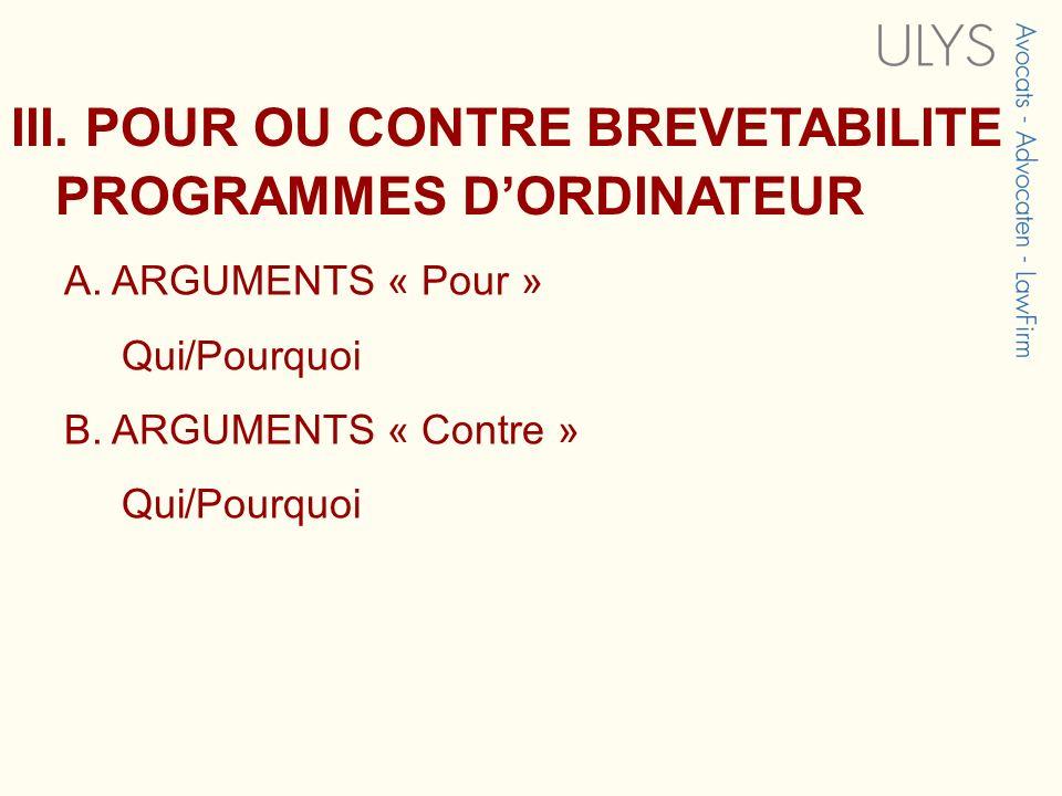 III. POUR OU CONTRE BREVETABILITE PROGRAMMES D'ORDINATEUR