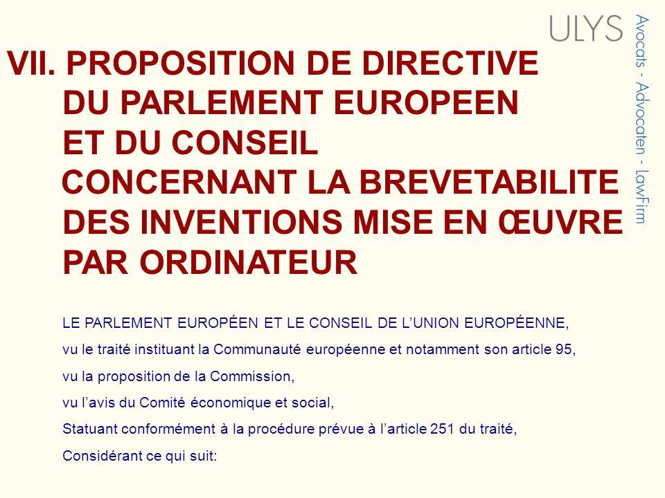 VII. PROPOSITION DE DIRECTIVE DU PARLEMENT EUROPEEN ET DU CONSEIL