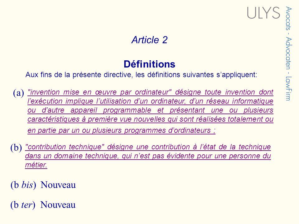 Article 2 Définitions (a) (b) (b bis) Nouveau (b ter) Nouveau