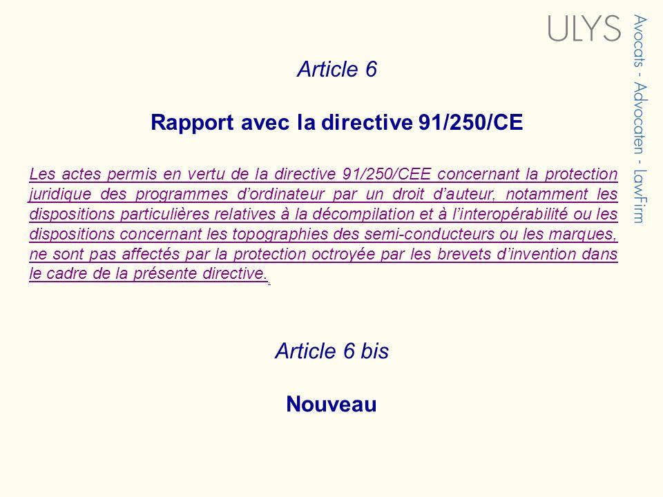 Rapport avec la directive 91/250/CE