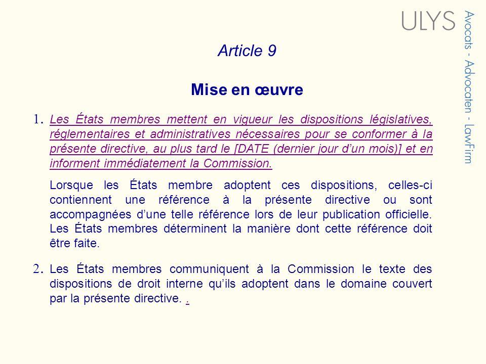 Article 9 Mise en œuvre. 1.