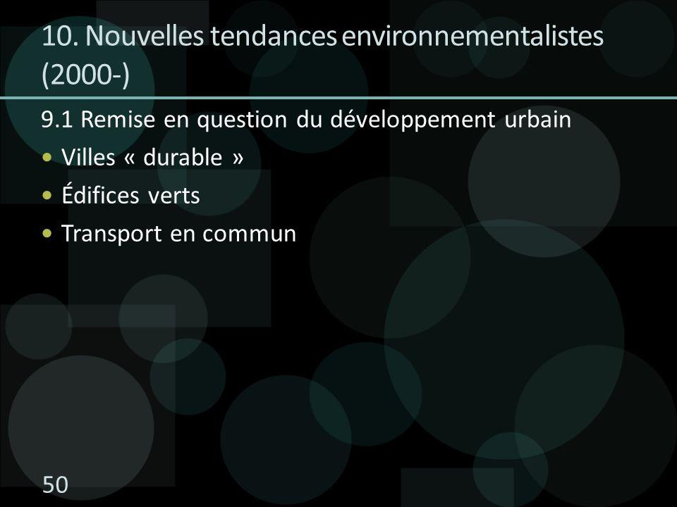 10. Nouvelles tendances environnementalistes (2000-)