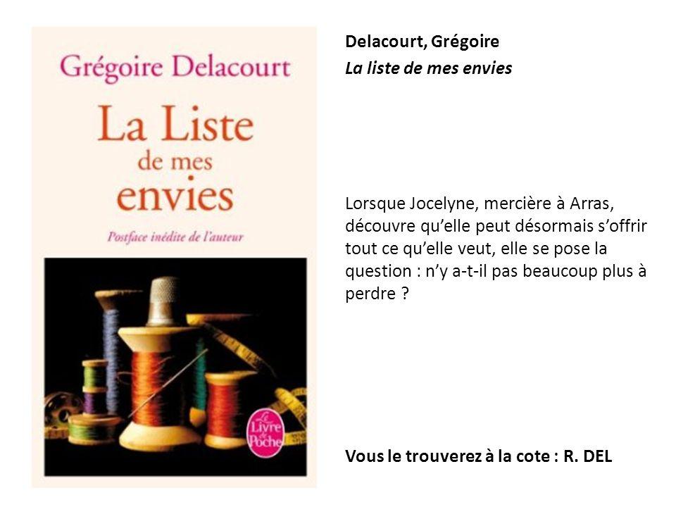 Delacourt, Grégoire La liste de mes envies.