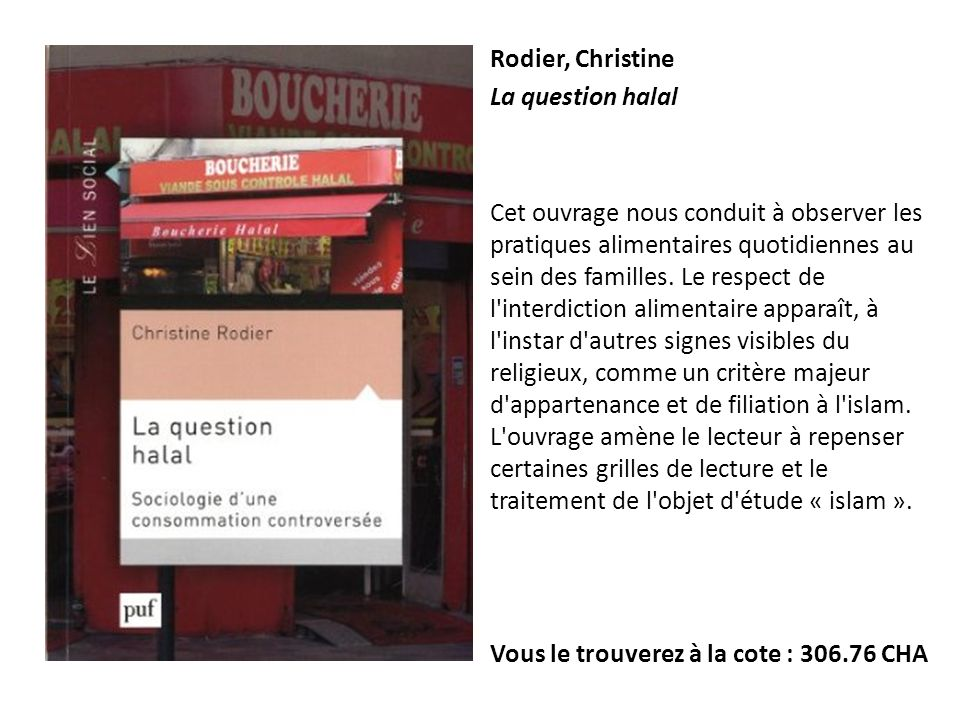 Rodier, Christine La question halal.