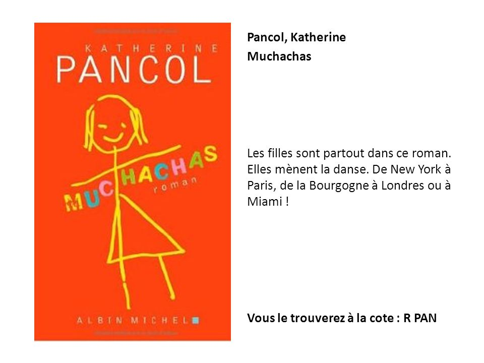 Pancol, Katherine Muchachas.