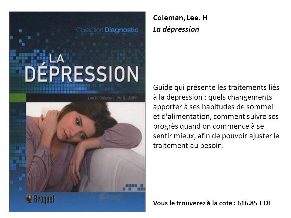 Coleman, Lee. H La dépression