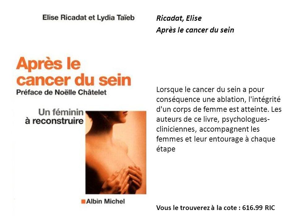 Ricadat, Elise Après le cancer du sein