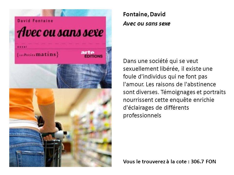 Fontaine, David Avec ou sans sexe