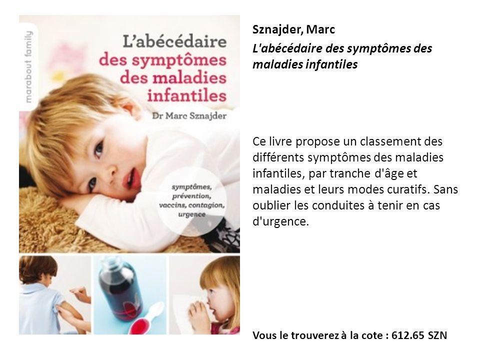 L abécédaire des symptômes des maladies infantiles