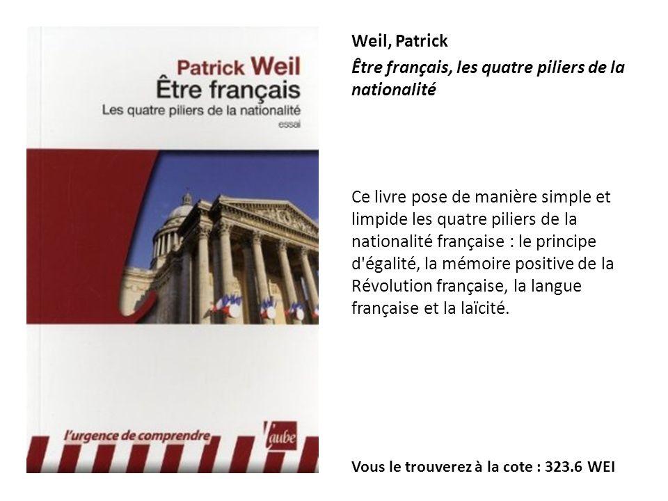 Être français, les quatre piliers de la nationalité