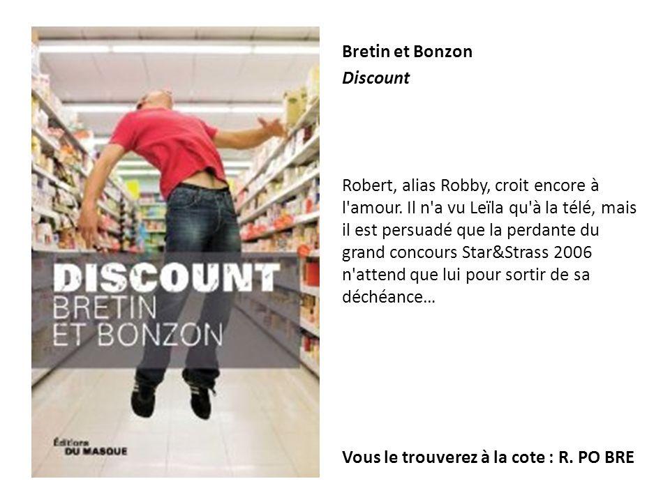 Bretin et Bonzon Discount.
