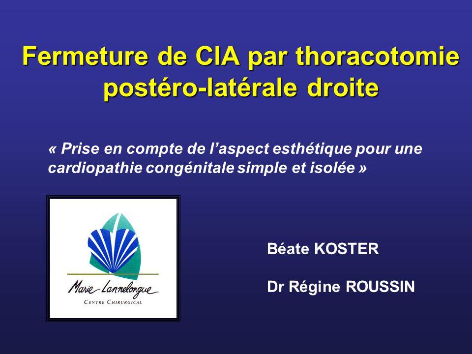 Fermeture de CIA par thoracotomie postéro-latérale droite