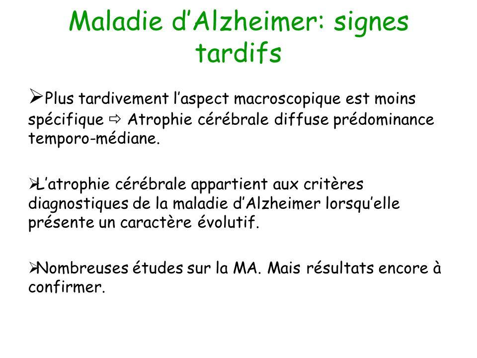 Maladie d'Alzheimer: signes tardifs