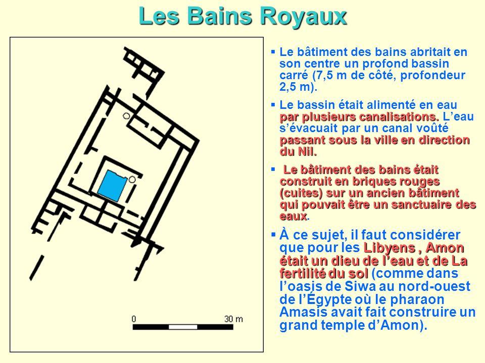 Les Bains Royaux Le bâtiment des bains abritait en son centre un profond bassin carré (7,5 m de côté, profondeur 2,5 m).