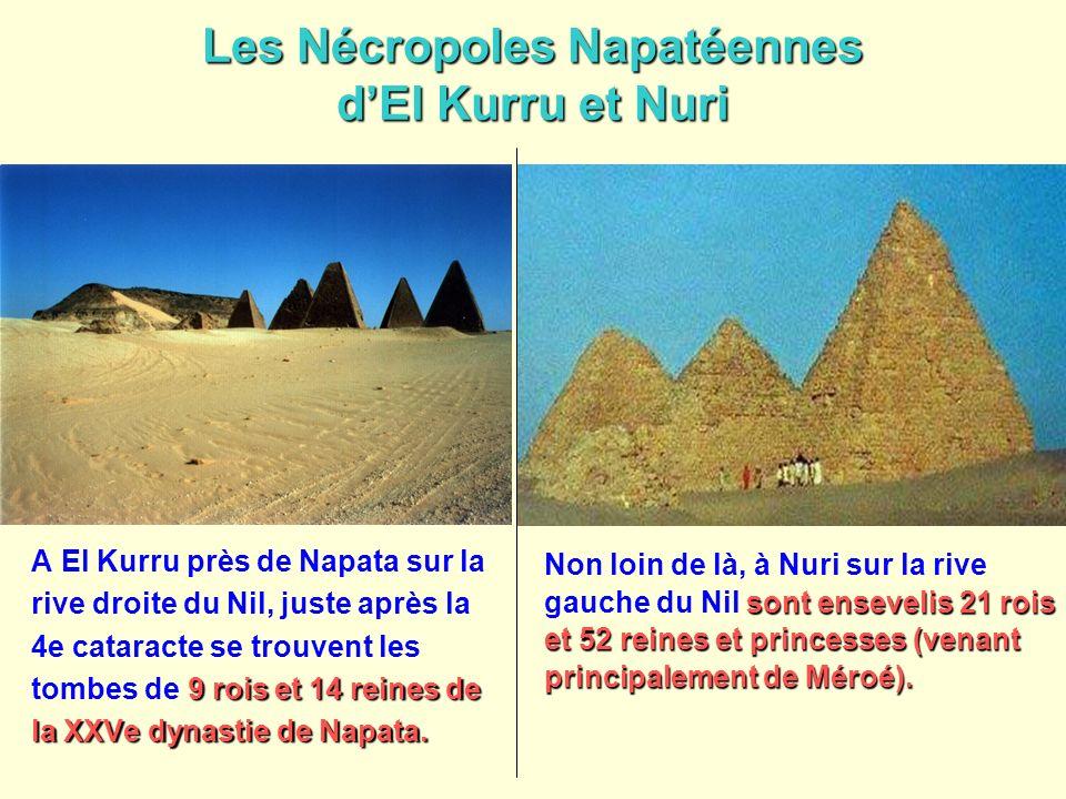 Les Nécropoles Napatéennes d'El Kurru et Nuri