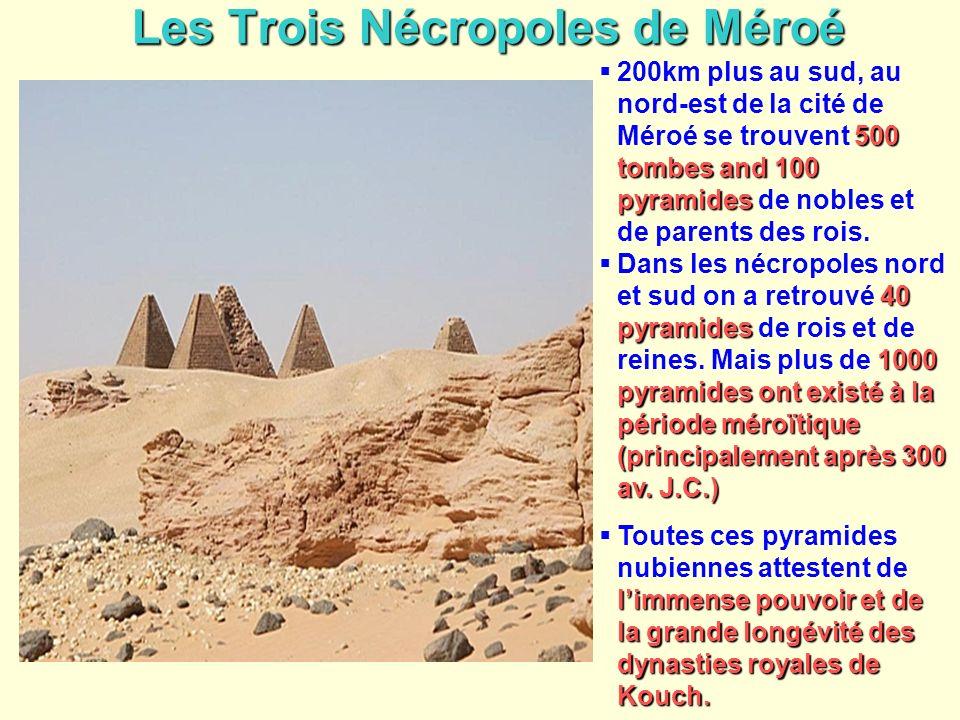 Les Trois Nécropoles de Méroé