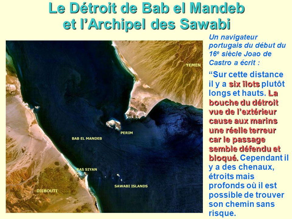 Le Détroit de Bab el Mandeb et l'Archipel des Sawabi