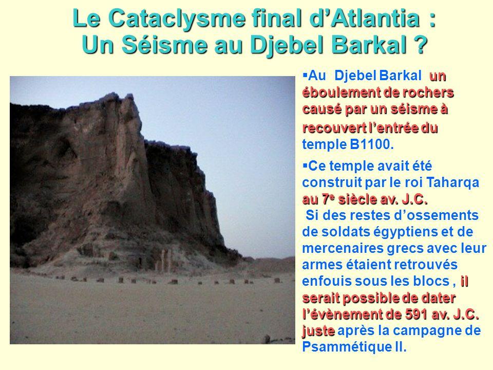 Le Cataclysme final d'Atlantia : Un Séisme au Djebel Barkal