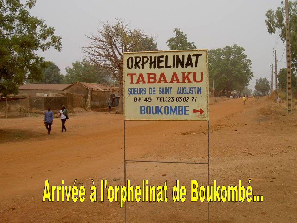 Arrivée à l orphelinat de Boukombé...